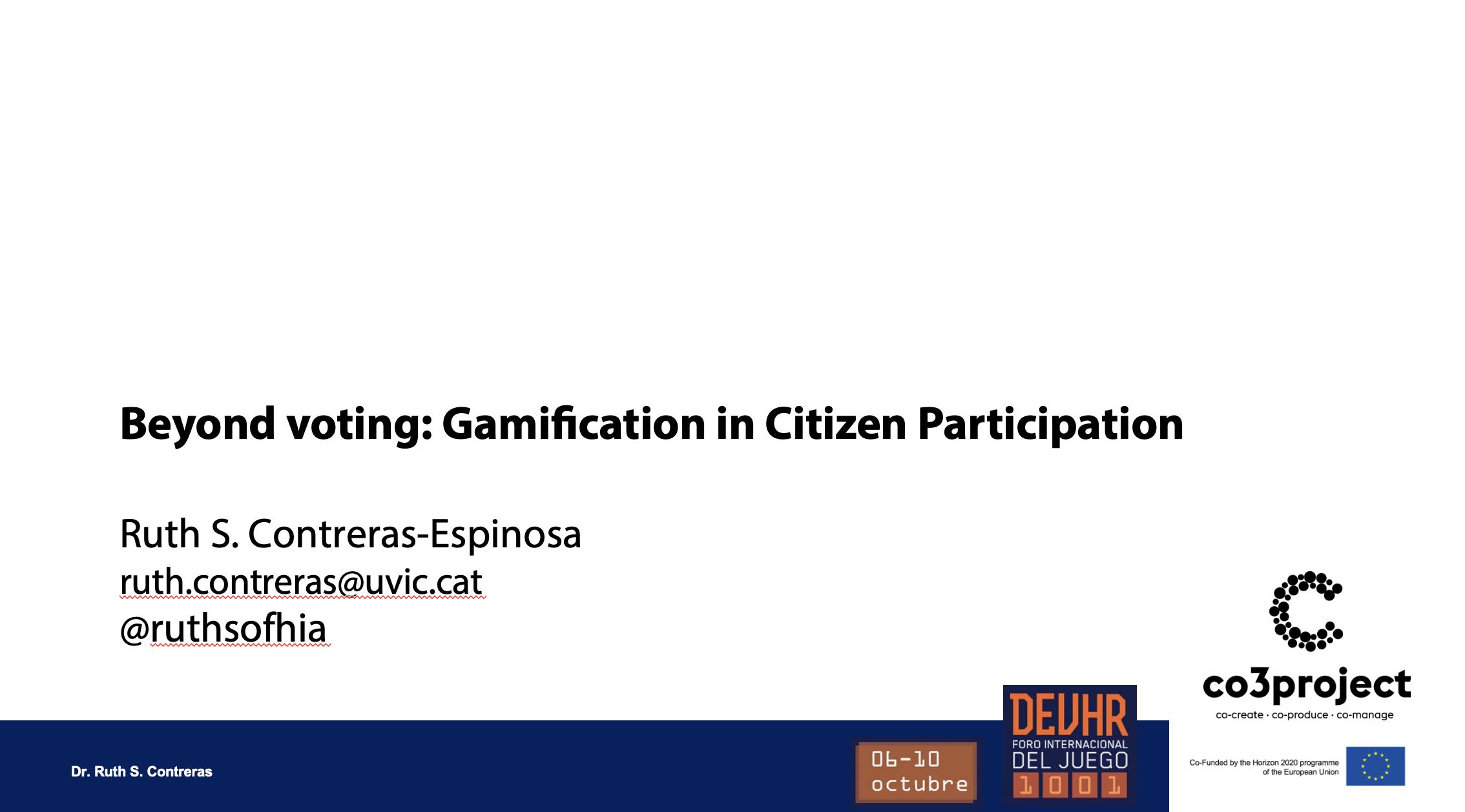 Participation at the DEVHR 2020 Forum. Beyond voting: Gamification in Citizen Participation